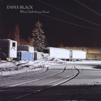 Emma Black - Where Dark Horses Roam