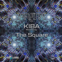 Prana - Kiba (The Square Remix)