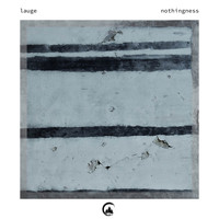 Lauge - Nothingness