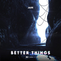 Jade - Better Things