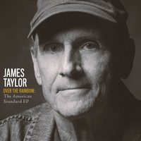 James Taylor - Over The Rainbow: The American Standard EP