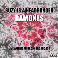 Ramones - Suzy Is A Headbanger (Live)