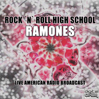 Ramones - Rock `N` Roll High School (Live)