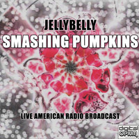 Smashing Pumpkins - Jellybelly (Live)