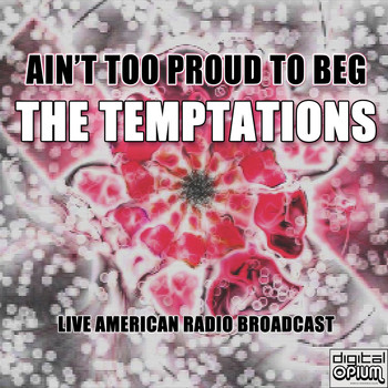 The Temptations - Ain't Too Proud To Beg (Live)