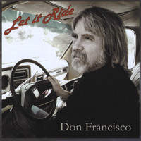 Don Francisco - Let It Ride