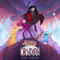 Adventure Time - Adventure Time: Distant Lands - Obsidian (Original Soundtrack)