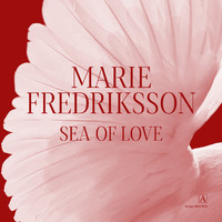Marie Fredriksson - Sea of Love