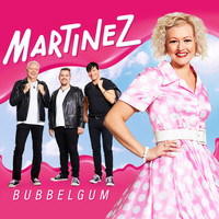 Martinez - Bubbelgum