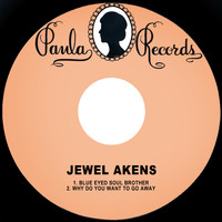 Jewel Akens - Blue Eyed Soul Brother / Why Do You Want to Go Away