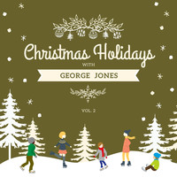 George Jones - Christmas Holidays with George Jones, Vol. 2