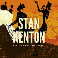 Stan Kenton - Kenton's West Side Story