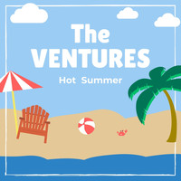 The Ventures - Hot Summer
