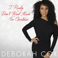 Deborah Cox - I Really Don't Want Much For Christmas