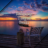 Thomas Skymund - Relaxing Tongue Beats