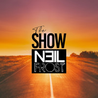 Neil Frost - The Show