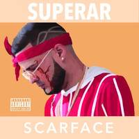 Scarface - Superar (Explicit)