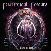 PRIMAL FEAR - I Will Be Gone (Explicit)