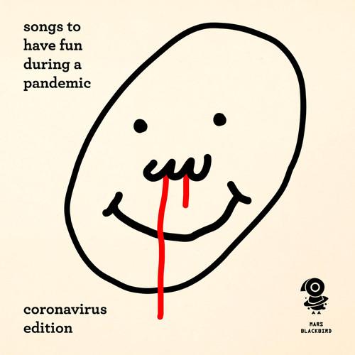 Mars Blackbird MP3 Album Songs to Have Fun During a Pandemic (Coronavirus Edition)