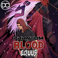 Equus - Phantom Blood