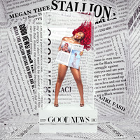 Megan thee Stallion - Good News