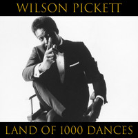 Wilson Pickett - Land Of 1000 Dances (Live)