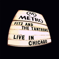Fitz And The Tantrums - L.O.V. (Live In Chicago)