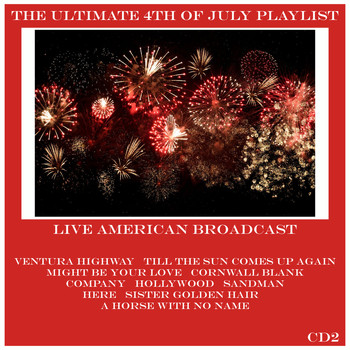 America - The Ultimate 4th of July Playlist - CD2 (Live)