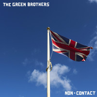 The Green Brothers - Non-Contact (Explicit)