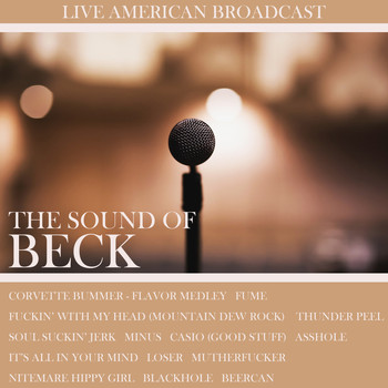Beck - The Sound of Beck (Live [Explicit])