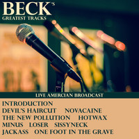 Beck - Beck's Greatest Tracks (Live [Explicit])