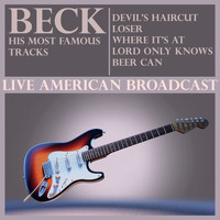 Beck - Beck His Most Famous Tracks (Live)