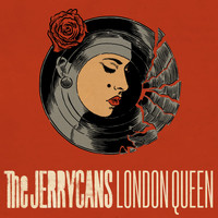 The Jerrycans - London Queen (Explicit)