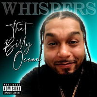 Whispers - That Billy Ocean (Explicit)
