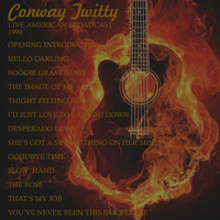 Conway Twitty - Live American Broadcast - 1990 (Live)