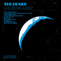 The Dears - Lovers Rock (Explicit)