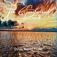 Dylan David Fader - The Cumberland Demos