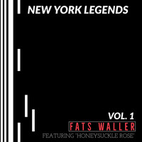 Fats Waller - New York Legends: Fats Waller (Vol. 1)