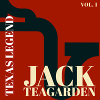 Jack Teagarden - Texas Legend - Jack Teagarden (Vol. 1)