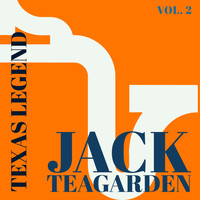 Jack Teagarden - Texas Legend - Jack Teagarden (Vol. 2)