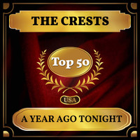 The Crests - A Year Ago Tonight (Billboard Hot 100 - No 42)