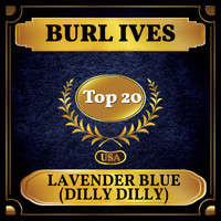 Burl Ives - Lavender Blue (Dilly Dilly) (Billboard Hot 100 - No 16)