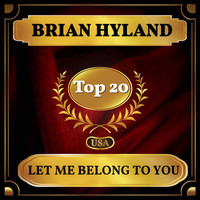 Brian Hyland - Let Me Belong to You (Billboard Hot 100 - No 20)