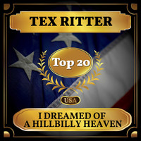 Tex Ritter - I Dreamed of a Hillbilly Heaven (Billboard Hot 100 - No 20)