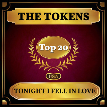 The Tokens - Tonight I Fell in Love (Billboard Hot 100 - No 15)