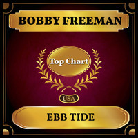 Bobby Freeman - Ebb Tide (Billboard Hot 100 - No 93)