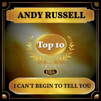Andy Russell - I Can't Begin to Tell You (Billboard Hot 100 - No 7)