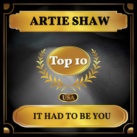 Artie Shaw - It Had to Be You (Billboard Hot 100 - No 10)