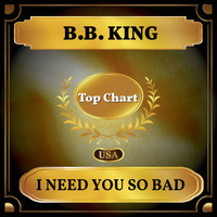 B.B. King - I Need You So Bad (Billboard Hot 100 - No 85)