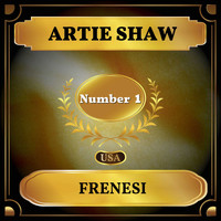 Artie Shaw - Frenesi (Billboard Hot 100 - No 1)